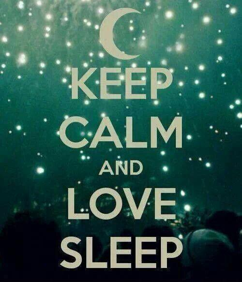Keep calm and love sleep Picture Quote #1