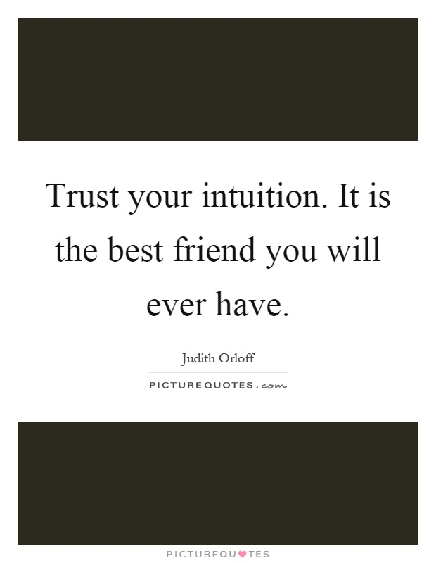 Quotes About Your Best Friend Not Trusting You : Friend quotes sayings picture