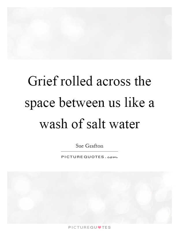 Grief quotes grief sayings grief picture quotes page 8 for What is the difference between space and place