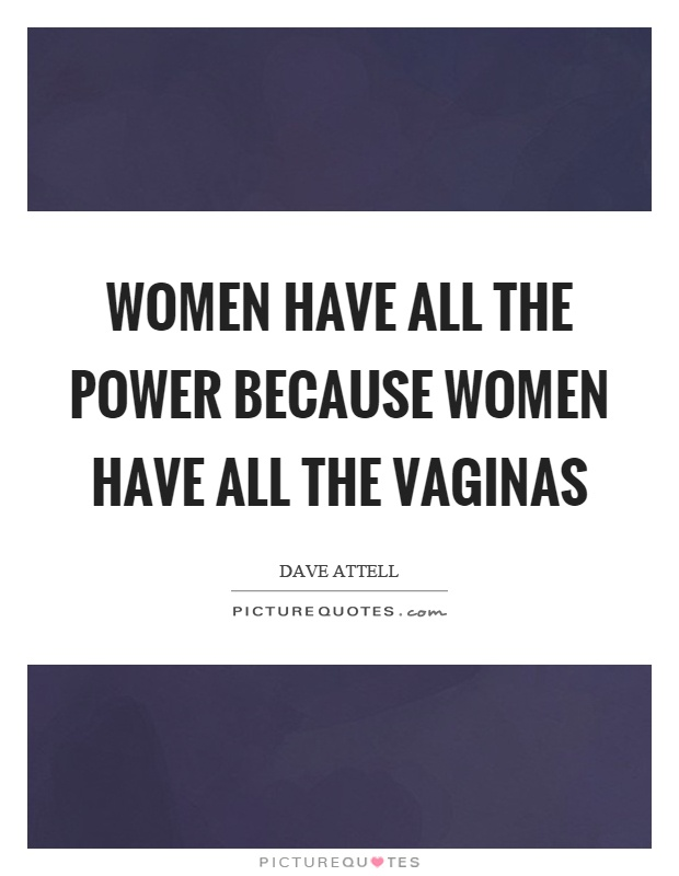 women have all the power