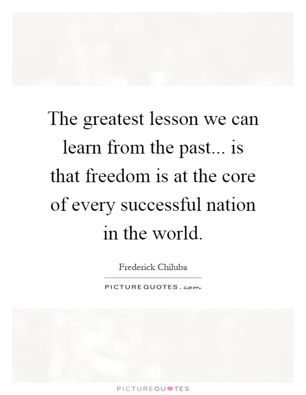 learning from the past Famous quotations and quotes about learning from about humanity's all-too-frequent failure at actually learning from history or the past mistakes of.