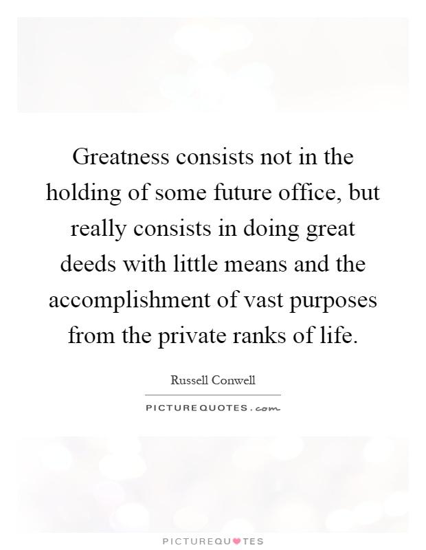 purpose of great deeds