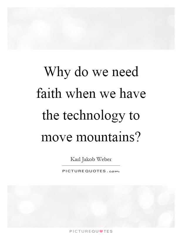 why do we need technology Mutually enabling revolutionary technologies, we will need better ethical  responses to cope with them  and, how should we utilize those that we do keep.