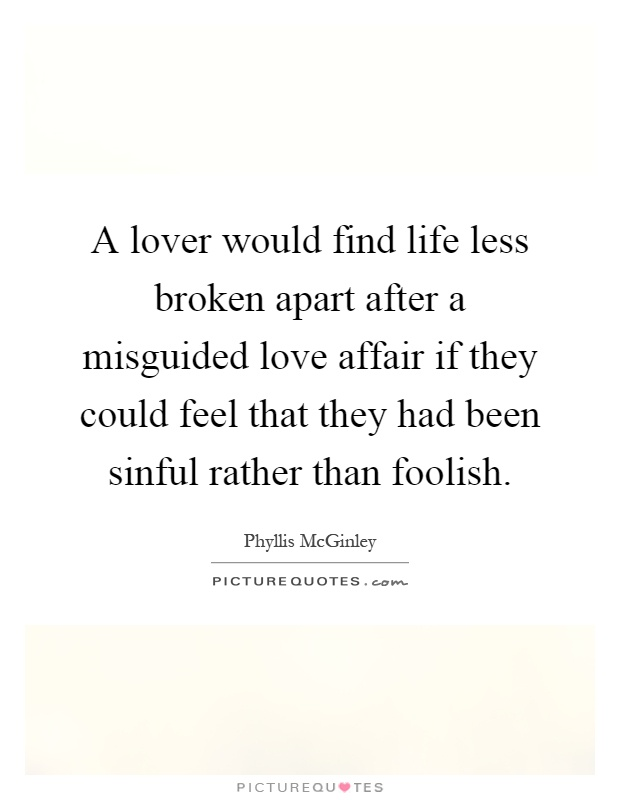 Love Affair Quotes Phyllis McGinley Quotes