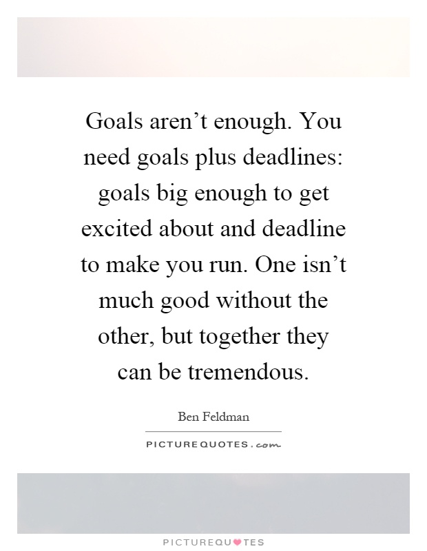 Goals in Writing are Dreams with Deadlines