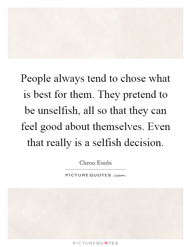 selfish decisions Selfish, shallow, and self-absorbed: sixteen writers on the decision not to have kids - kindle edition by meghan daum download it once and read it on your kindle device, pc, phones or tablets.