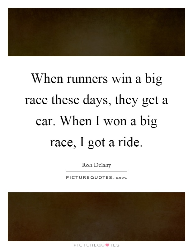 when runners win a big race these days they get a car