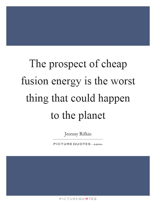 Cheap But Energy Efficient House Design: The Prospect Of Cheap Fusion Energy Is The Worst Thing