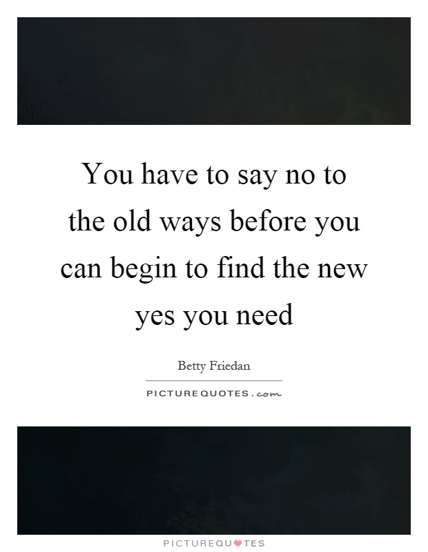 Going Back To My Old Ways Quotes: Old Ways Picture Quotes