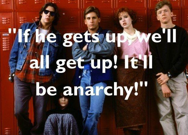 If he gets up, we'll all get up! It'll be anarchy! Picture Quote #1