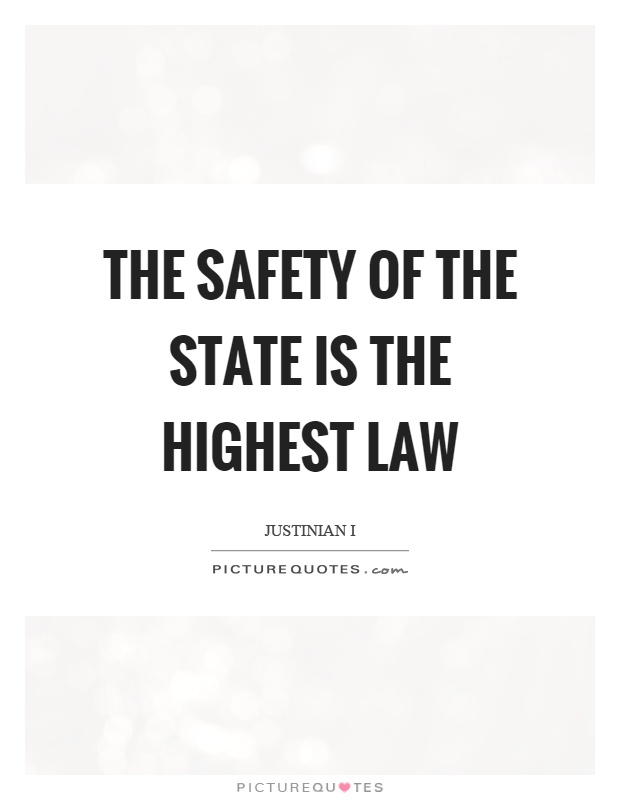 The safety of the state is the highest law Picture Quote #1