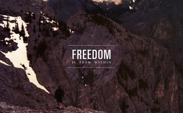 Freedom is from within Picture Quote #1