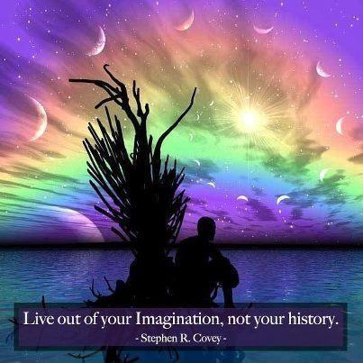 Live out of your imagination, not your history Picture Quote #1