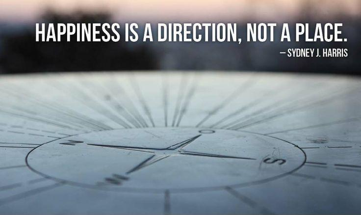 Happiness is a direction, not a place Picture Quote #1