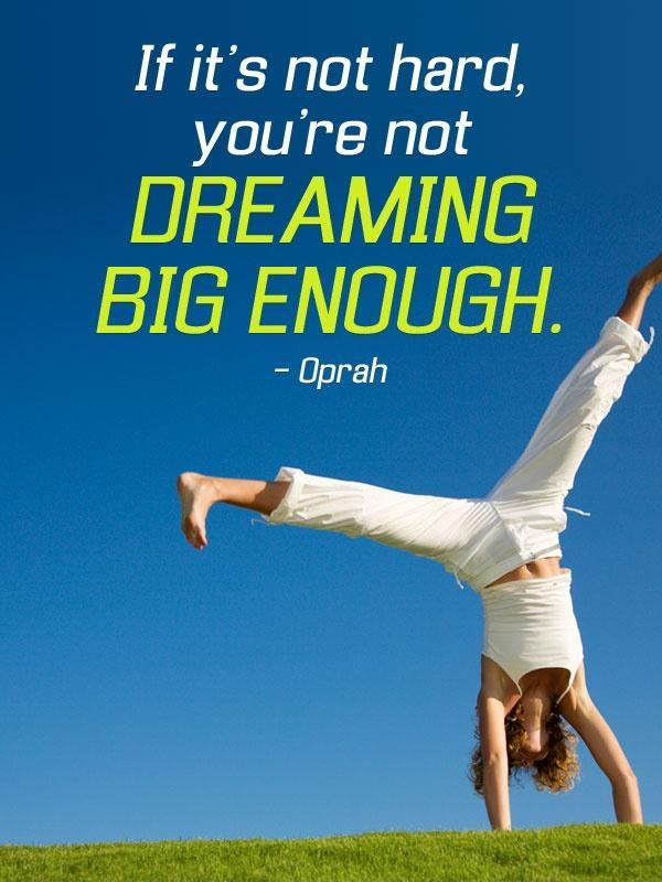 If it's not hard you're not dreaming big enough Picture Quote #1
