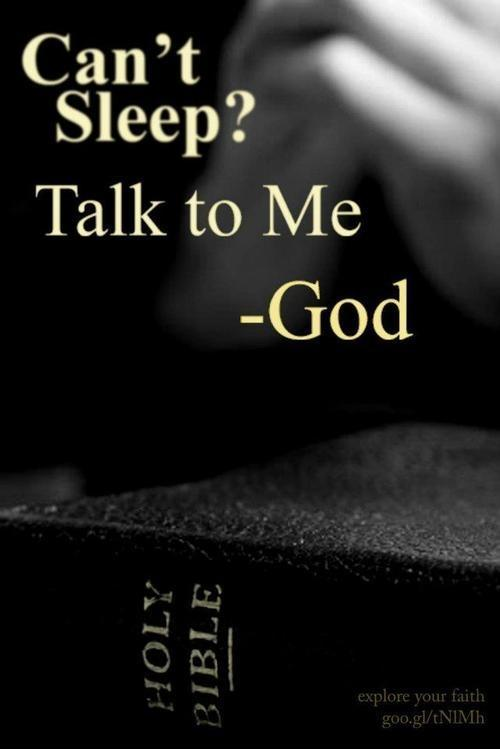Can't sleep? Talk to me. God Picture Quote #1