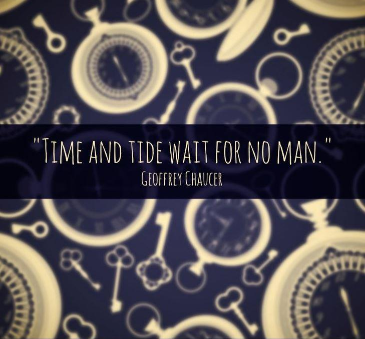Time and tide wait for no man Picture Quote #2