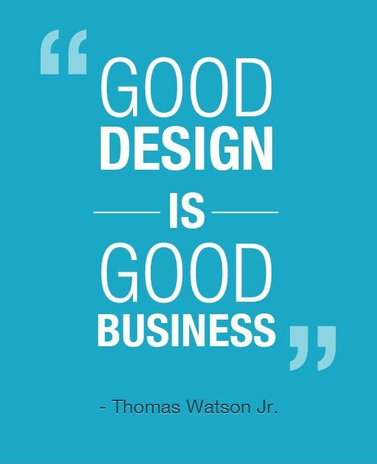 Business Quote | Good Design Is Good Business Picture Quotes