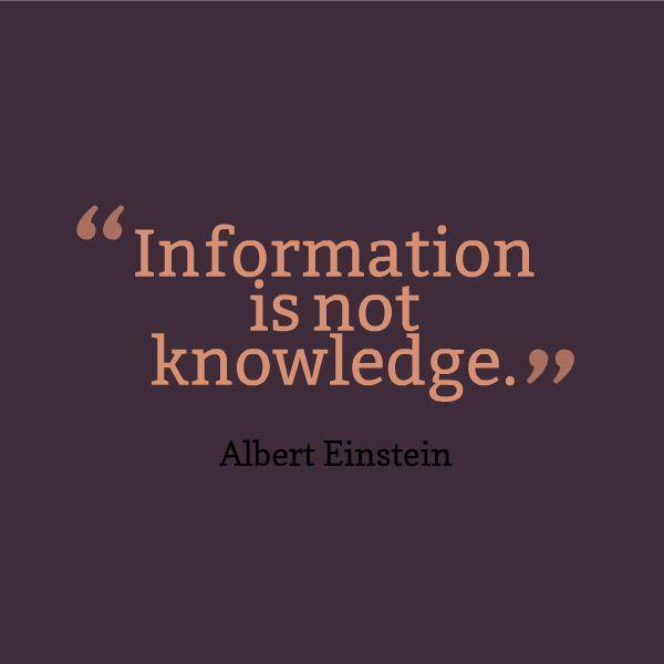 Information is not knowledge Picture Quote #1