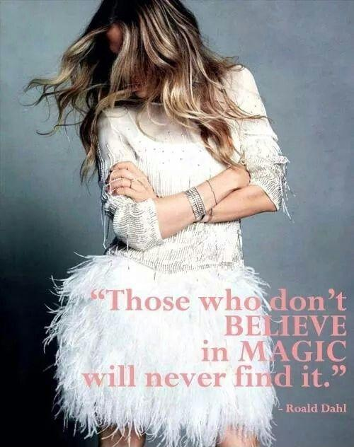 Those who don't believe in magic will never find it Picture Quote #2