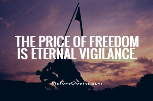 The price of freedom is eternal vigilance Picture Quote #1