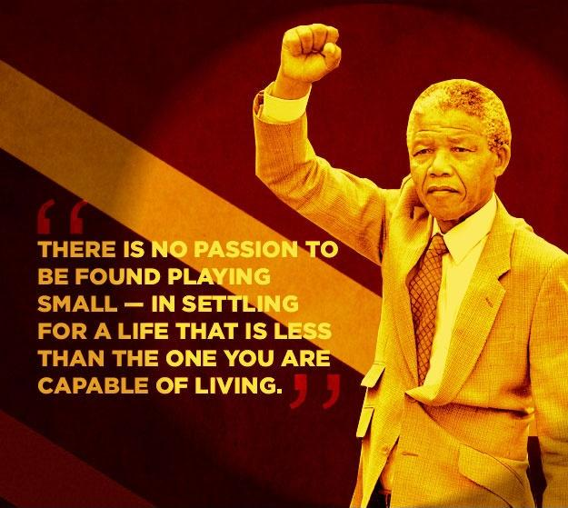 There is no passion to be found playing small - in settling for a life that is less than the one you are capable of living Picture Quote #3
