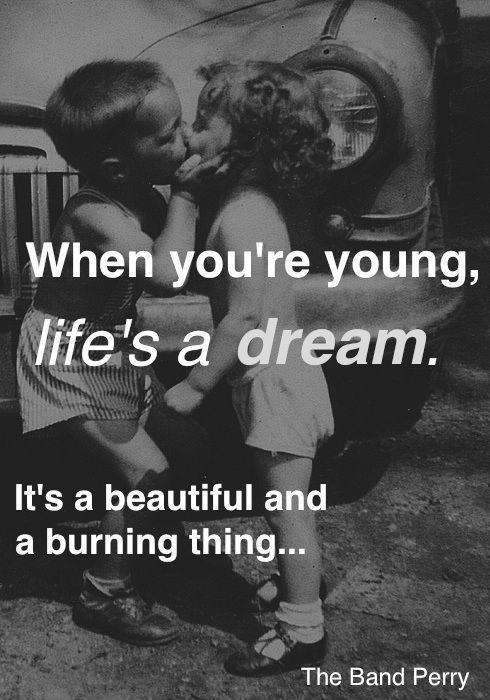 When you're young, life's a dream Picture Quote #1