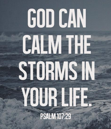 God can calm the storms in your life Picture Quote #1