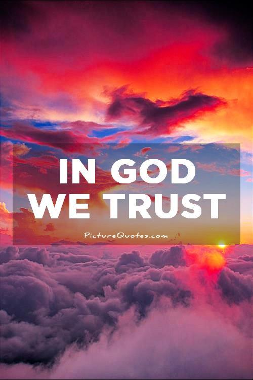 In God we trust Picture Quote #1