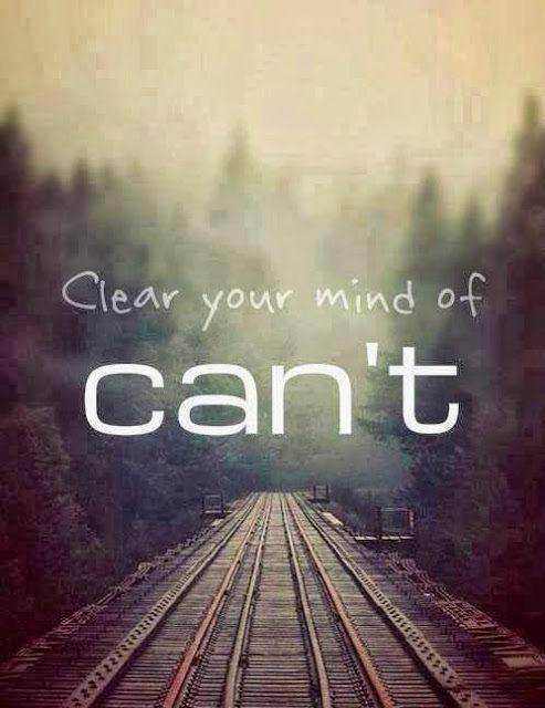 Clear your mind of can't Picture Quote #1
