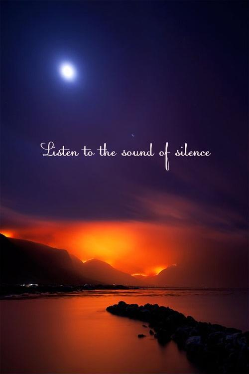 Listen to the sound of silence Picture Quote #1