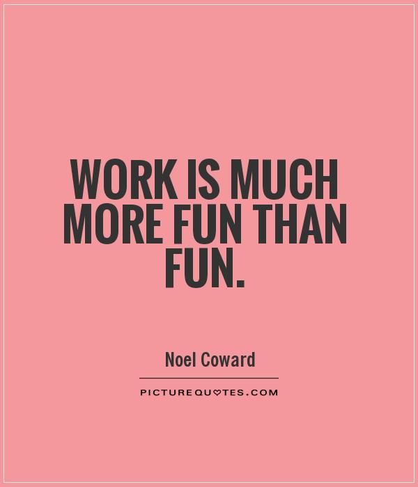 Humor Inspirational Quotes: Fun Quotes At Work. QuotesGram