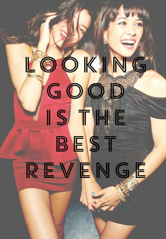 Looking good is the best revenge Picture Quote #2