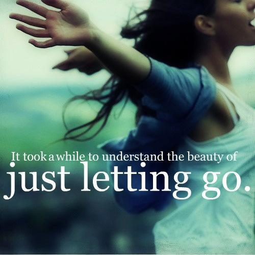 It took a while to understand the beauty of letting go Picture Quote #1