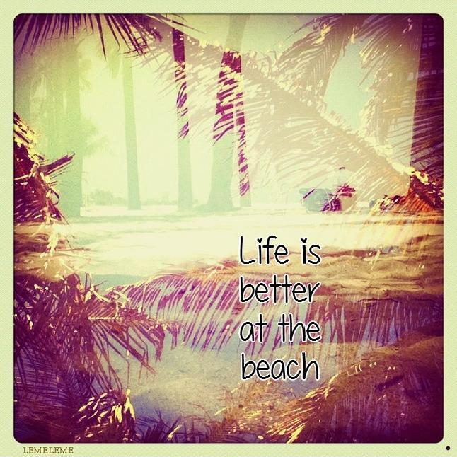 Life is better at the beach Picture Quote #2