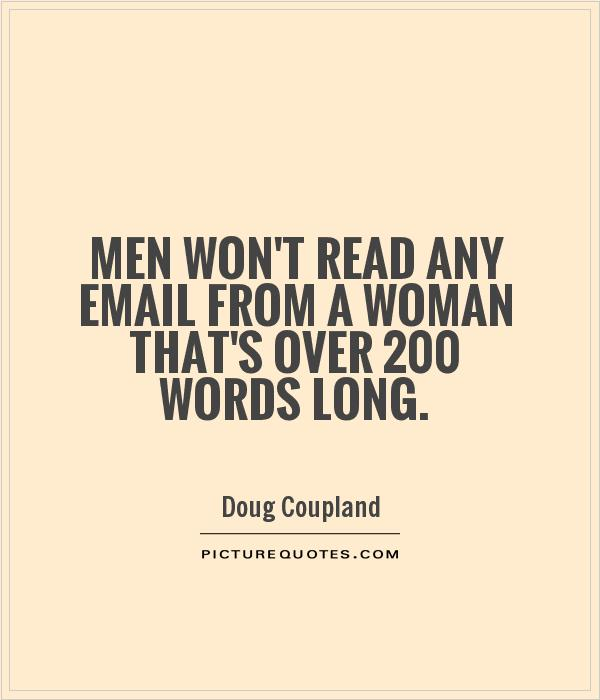 Doug Funny Quotes: Men Won't Read Any Email From A Woman That's Over 200