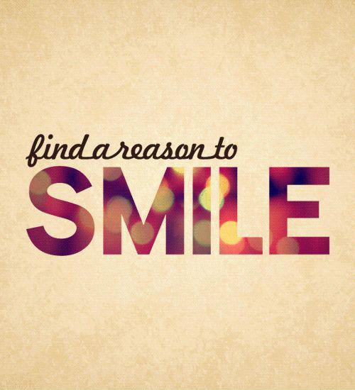 Find a reason to smile Picture Quote #1