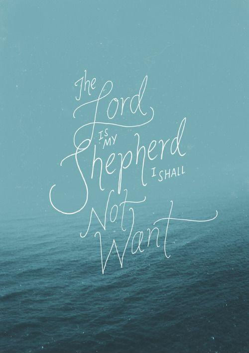 The lord is my shepherd, i shall not want Picture Quote #1