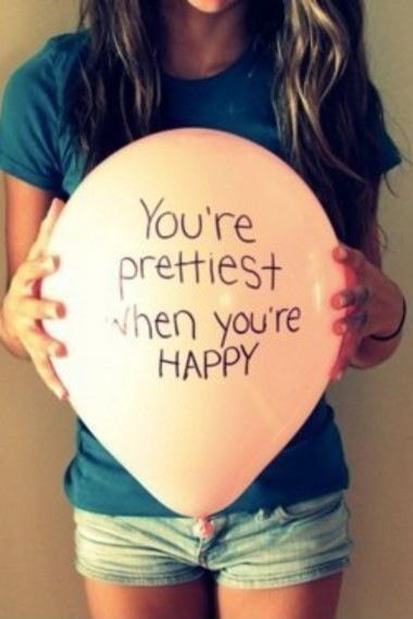 You're prettiest when you're happy Picture Quote #1