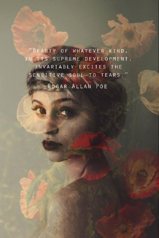 Beauty of whatever kind, in its supreme development, invariably excites the sensitive soul to tears Picture Quote #1