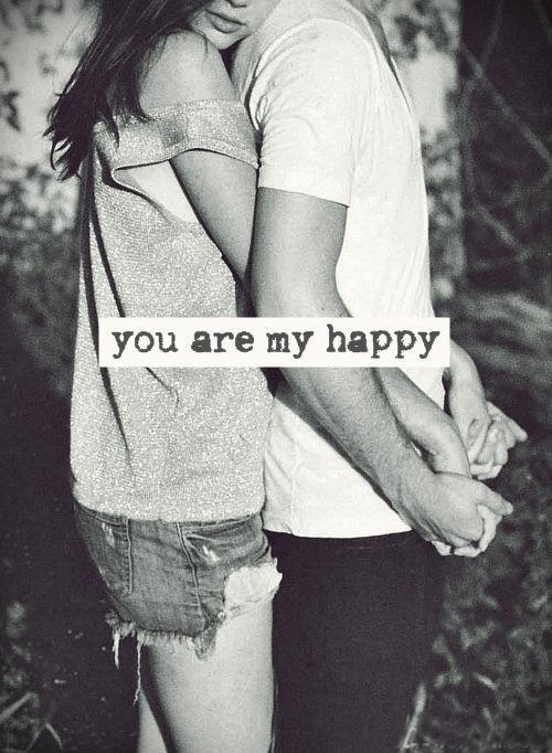 You are my happy Picture Quote #1