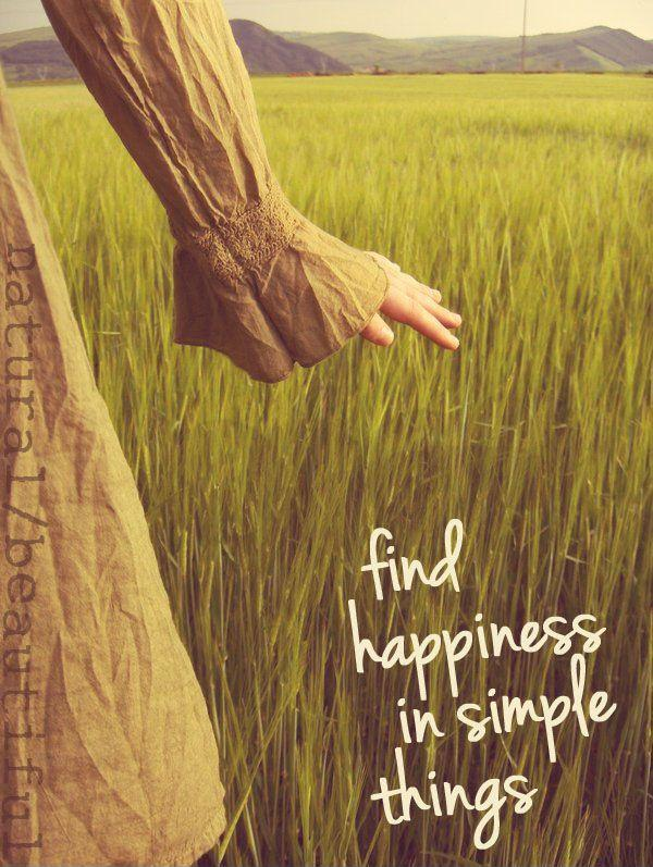 Find happiness in simple things Picture Quote #1