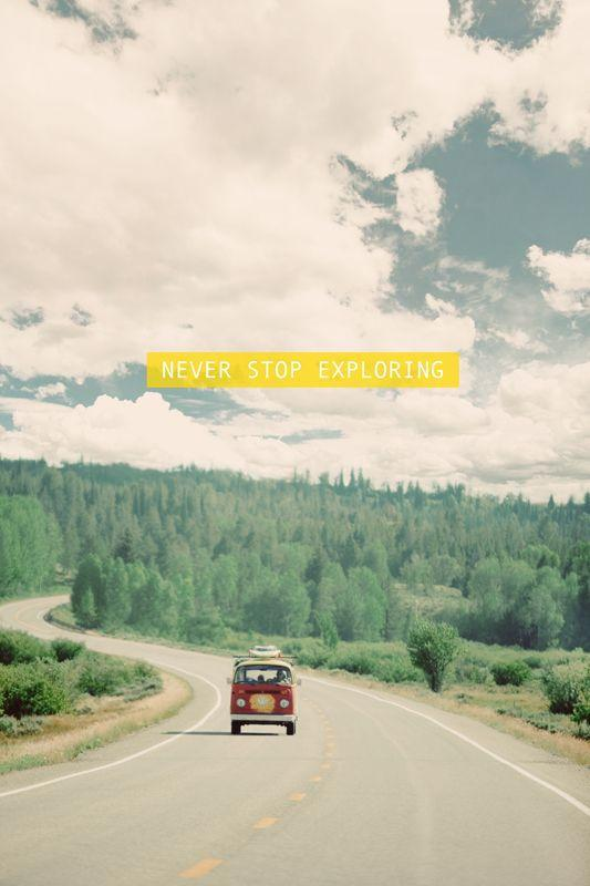 Never stop exploring Picture Quote #1