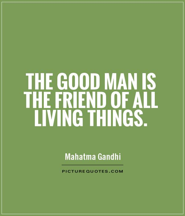 Good Men Quotes And Sayings: Good Man Picture Quotes