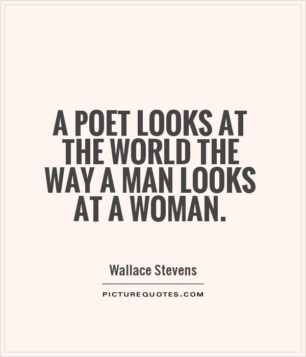 The Way To A Woman Heart Quotes: Poet Picture Quotes