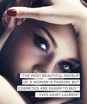 The most beautiful makeup of a woman is passion. But cosmetics are easier to buy Picture Quote #2