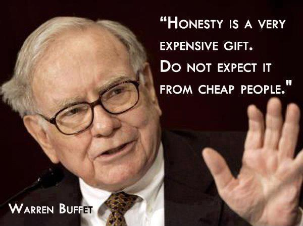 Honesty is a very expensive gift, Don't expect it from cheap people Picture Quote #1