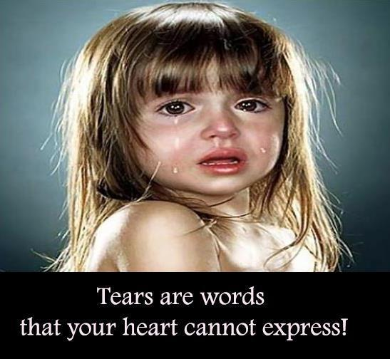 Tears are words that your heart cannot express Picture Quote #1