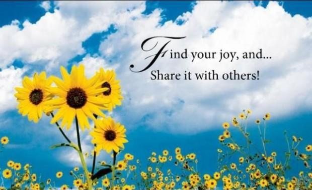 Find your joy and share it with others Picture Quote #1