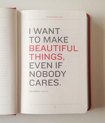 I want to make beautiful things, even if nobody cares Picture Quote #1